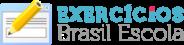 Exercícios Brasil Escola